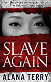 Slave Again (Whispers of Refuge Book 2)