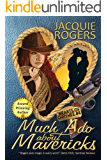 Much Ado About Mavericks (Hearts of Owyhee Book 4)