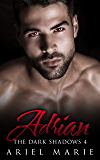Adrian (The Dark Shadows Book 4)