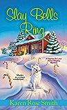 Slay Bells Ring (A Caprice De Luca Mystery)