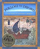 Follow the Dream: The Story of Christopher Columbus
