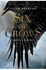Six of crows: Sangue e mentiras eBook Kindle