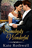 Somebody Wonderful (Somebody series Book 1)