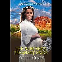 The Rancher's Pregnant Bride