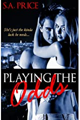 Playing the Odds (Take a Gamble Book 1) Kindle Edition