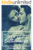 Taming The Billionaire: Erotic Romance