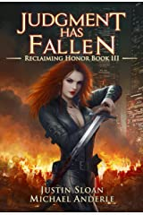 Judgment Has Fallen: A Kurtherian Gambit Series (Reclaiming Honor Book 3) Kindle Edition