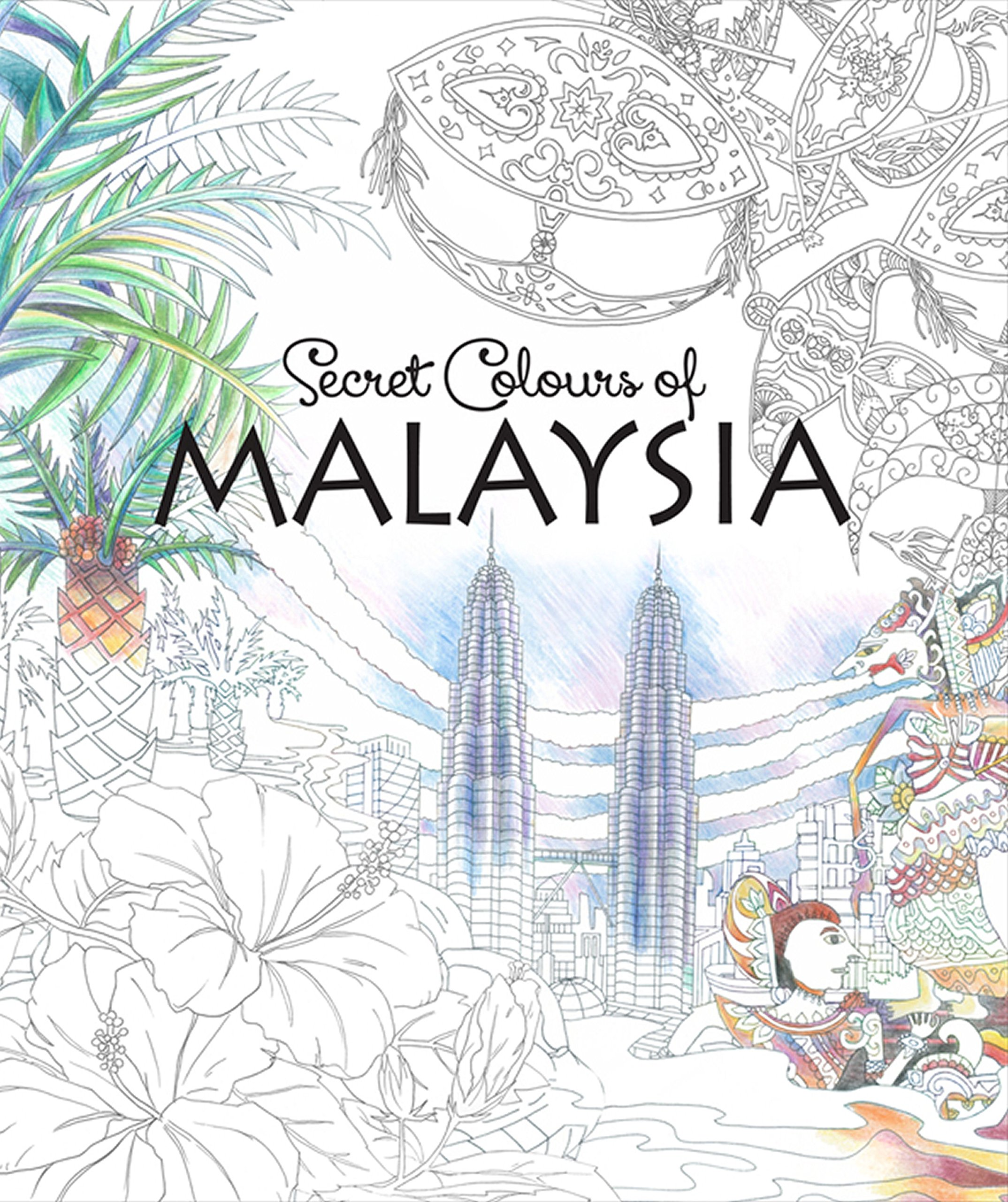Secret Colours Of Malaysia Editions Didier Millet 9789814610247 Amazon Books