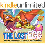 The Lost Egg: Children's Adventure Series (Anky The Daydreaming Dinosaur Book 1)