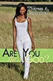 Are You There, God? (Urban Christian)