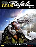Team Rafale, tome 6 : Anarchy 2012