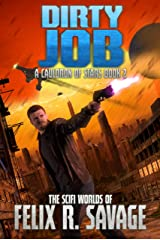 Dirty Job: A Space Opera Adventure (A Cauldron of Stars Book 2) Kindle Edition