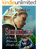 Samantha: A Not So Plain and Simple Life (Women of God: Lancaster County Book 1)