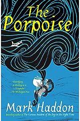 The Porpoise Kindle Edition