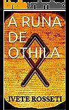 A RUNA DE OTHILA