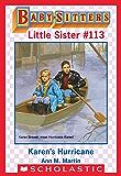 Karen's Hurricane (Baby-Sitters Little Sister #113)