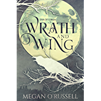 Wrath and Wing (Ena of Ilbrea Book 0)