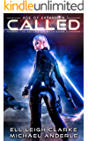 Called: Age Of Expansion - A Kurtherian Gambit Series (The Ascension Myth Book 3)