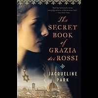 The Secret Book of Grazia dei Rossi: Book 1 (Grazia dei Rossi Series)