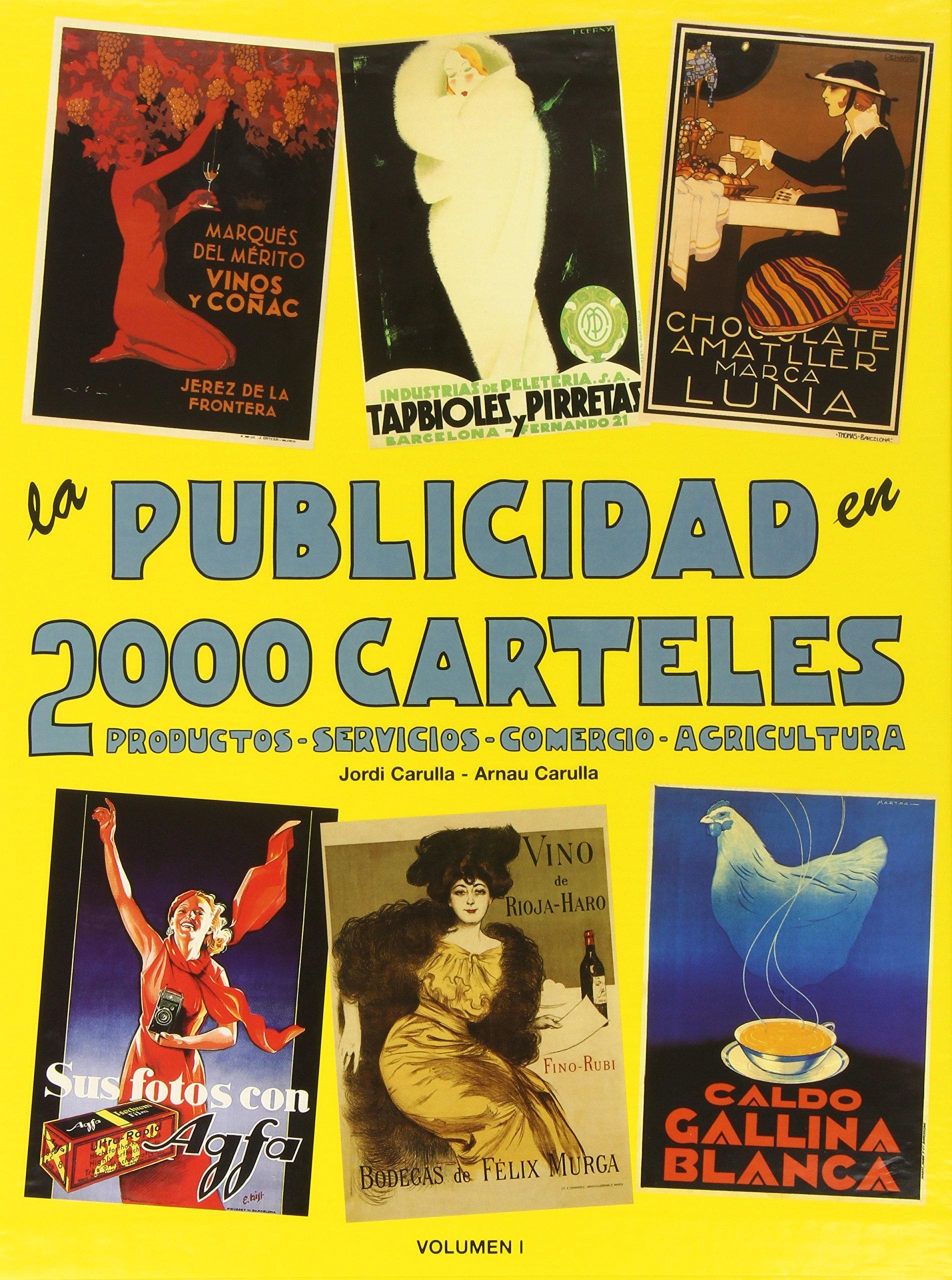 La Publicidad En 2000 Carteles (Spanish Edition): Jordi ...