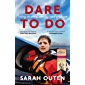 Dare to Do: Taking on the planet by bike and boat
