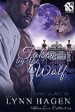 Taken by the Wolf [Brac Village 26] (Siren Publishing The Lynn Hagen ManLove Collection)