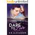 Dare to Live (The Maxwell Series Book 5)