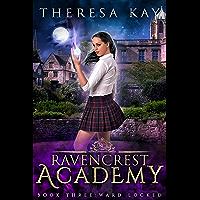 Ward Locked (Ravencrest Academy Book 3)