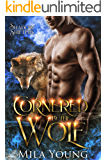 Cornered By The Wolf: Paranormal Romance (Shadow Shifters)