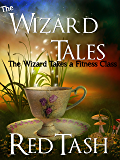 The Wizard Takes a Fitness Class (The Wizard Tales Book 2)