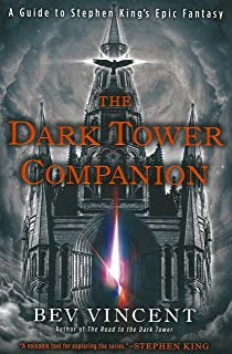 The road to the dark tower exploring stephen kings magnum opus the dark tower companion a guide to stephen kings epic fantasy fandeluxe Gallery