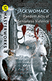Random Acts of Senseless Violence (S.F. MASTERWORKS)