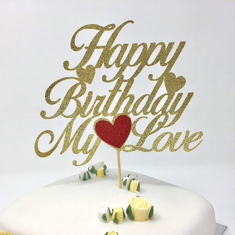 Happy Birthday My Love Cake Topper Husband Wife With Heart Customized Romantic Amazoncouk Handmade