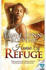 House Of Refuge Kindle Edition