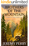 BROTHERS OF THE MOUNTAIN: Grizzly Rendezvous (Book #4)