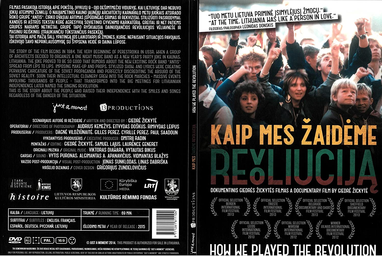 Amazon.com: Kaip mes žaidėme revoliuciją / How We Played the Revolution (English, Francais, Espanol, Deutsch, Pусский subtitles, PAL): Giedre Žickyte: ...