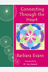 Connecting Through The Heart Paperback