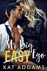 Mr. Big Ego (Dirty South Book 3) Kindle Edition