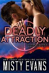 Deadly Attraction: SCVC Taskforce, Book 6 (SCVC Taskforce Romantic Suspense Series) Kindle Edition
