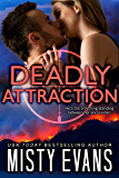 Deadly Attraction: SCVC Taskforce, Book 6 (SCVC Taskforce Romantic Suspense Series)