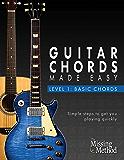 Guitar Chords Made Easy: Basic Guitar Chords