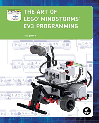 The Art of LEGO MINDSTORMS EV3 Programming; (Full Color)