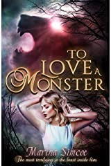 To Love A Monster Kindle Edition