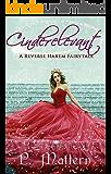 Cinderelevant: A Reverse Harem Fairytale Retelling