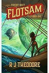 Flotsam (Peridot Shift Book 1) Kindle Edition