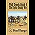 WOLF CREEK: The Taylor County War