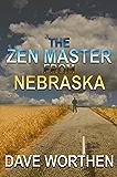 The Zen Master from Nebraska