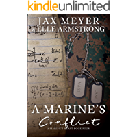 A Marine's Conflict (A Marine's Heart Book 4)