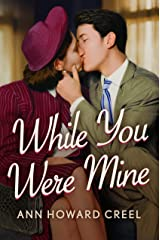 While You Were Mine Kindle Edition