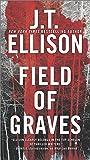 Field of Graves: A Thrilling Suspense Novel (Taylor Jackson Novels (Paperback))